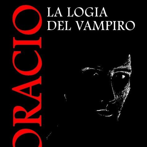 """""""Horacio, la logia del vampiro"""", Alfonso López Rodríguez"""