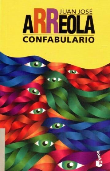 """""""Confabulario"""", Juan José Arreola"""