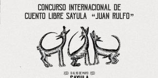 """Concurso Internacional de Cuento Libre Sayula """"Juan Rulfo"""""""