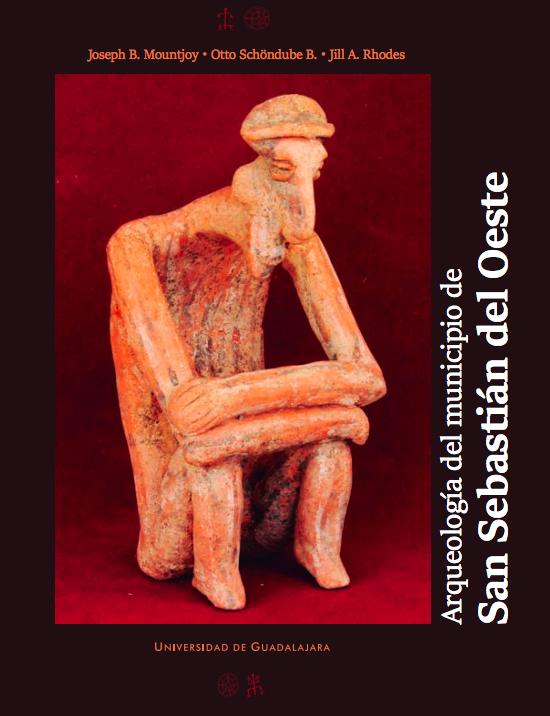"""Libro """"Arqueología del municipio de San Sebastian del Oeste"""""""